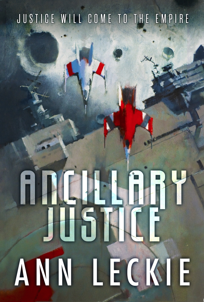 Ancillary Justice by Ann Leckie (1/2)