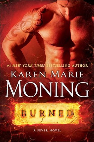 REVIEW: Burned by Karen Marie Moning (1/6)