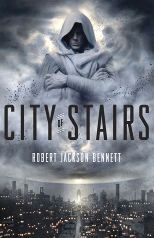 REVIEW: City of Stairs by Robert Jackson Bennett (1/3)