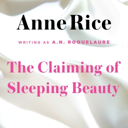 The Backlist: The Claiming of Sleeping Beauty by A.N. Roquelaure (Anne Rice)