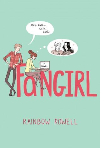The Backlist: Fangirl, by Rainbow Rowell (1/4)