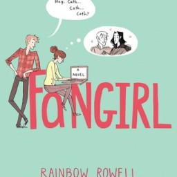 The Backlist: Fangirl, by Rainbow Rowell