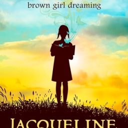 The Backlist: Brown Girl Dreaming, by Jacqueline Woodson