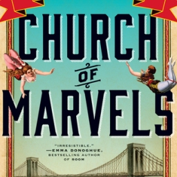 REVIEW: Church of Marvels by Leslie Parry