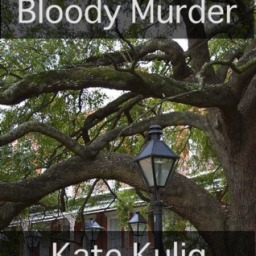 REVIEW MY BOOK: Bloody Murder by Kate Kulig