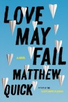 Love May Fail