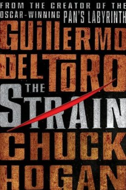The Backlist: The Strain by Guillermo Del Toro and Chuck Hogan