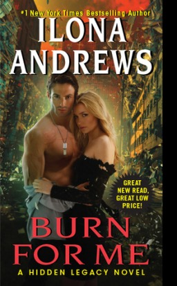 The Backlist: Burn For Me by Illona Andrews