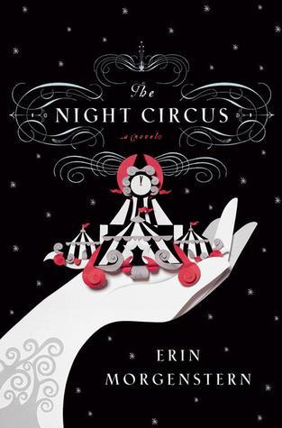 The Backlist: The Night Circus by Erin Morgenstern (2/2)