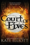 Court of Fives - Kate Elliot