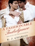 Fashionable Indulgence - KJ Charles