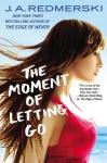 Moment of Letting Go - JA Redmerski