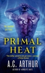 Primal Heat - AC Arthur