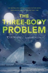Three Body Problem by Cixin Liu (Translated by Ken Liu) (Tor Books)