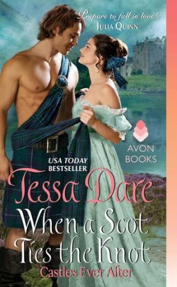 REVIEW: When a Scot Ties the Knot by Tessa Dare