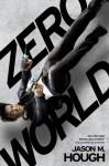 Zero World - Jason M. Hough