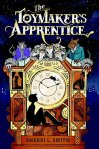 The Toymakers Apprentice by Sherri L. Smith