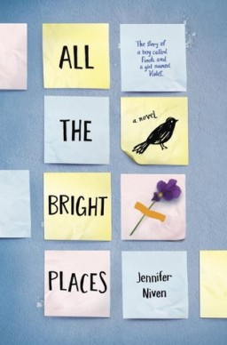 From the BiblioFile: All the Bright Places by Jennifer Niven