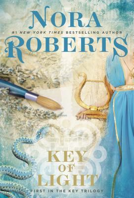 From the BiblioFile: Key of Light (Key Trilogy #1) by Nora Roberts