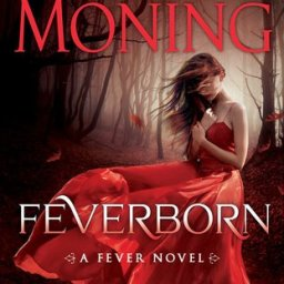 REVIEW: Feverborn, by Karen Marie Moning