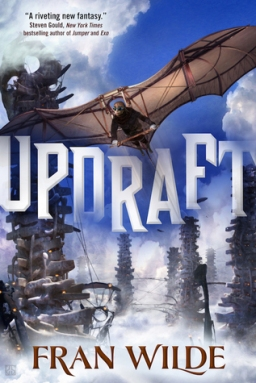 From the BiblioFile: Updraft by Fran Wilde