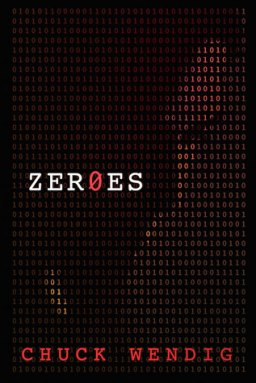 From the BiblioFile: Zer0es by Chuck Wendig