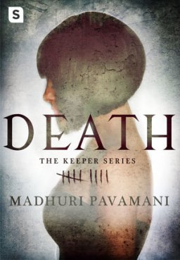 REVIEW: DEATH by Madhuri Pavamani