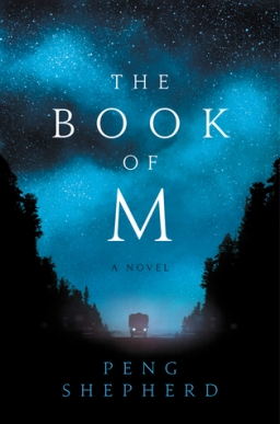 REVIEW: The Book of M by Peng Shepherd