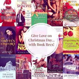 Give Love on Christmas Day…with Book Recs!