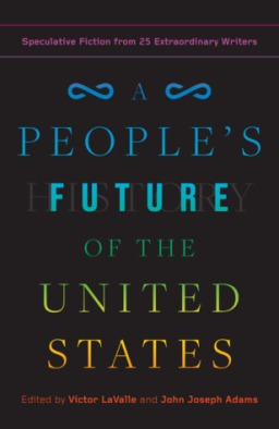 REVIEW: A People's Future of the United States, Edited by Victor LaValle